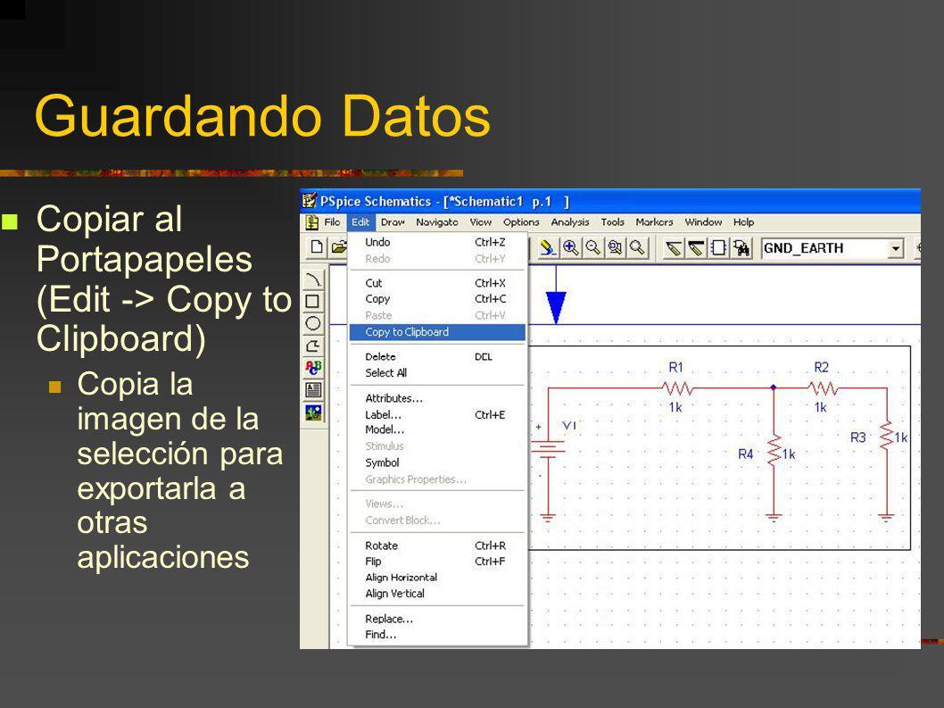 Guardando Datos Copiar al Portapapeles (Edit -> Copy to Clipboard) Copia la imagen de la selección para exportarla a otras aplicaciones
