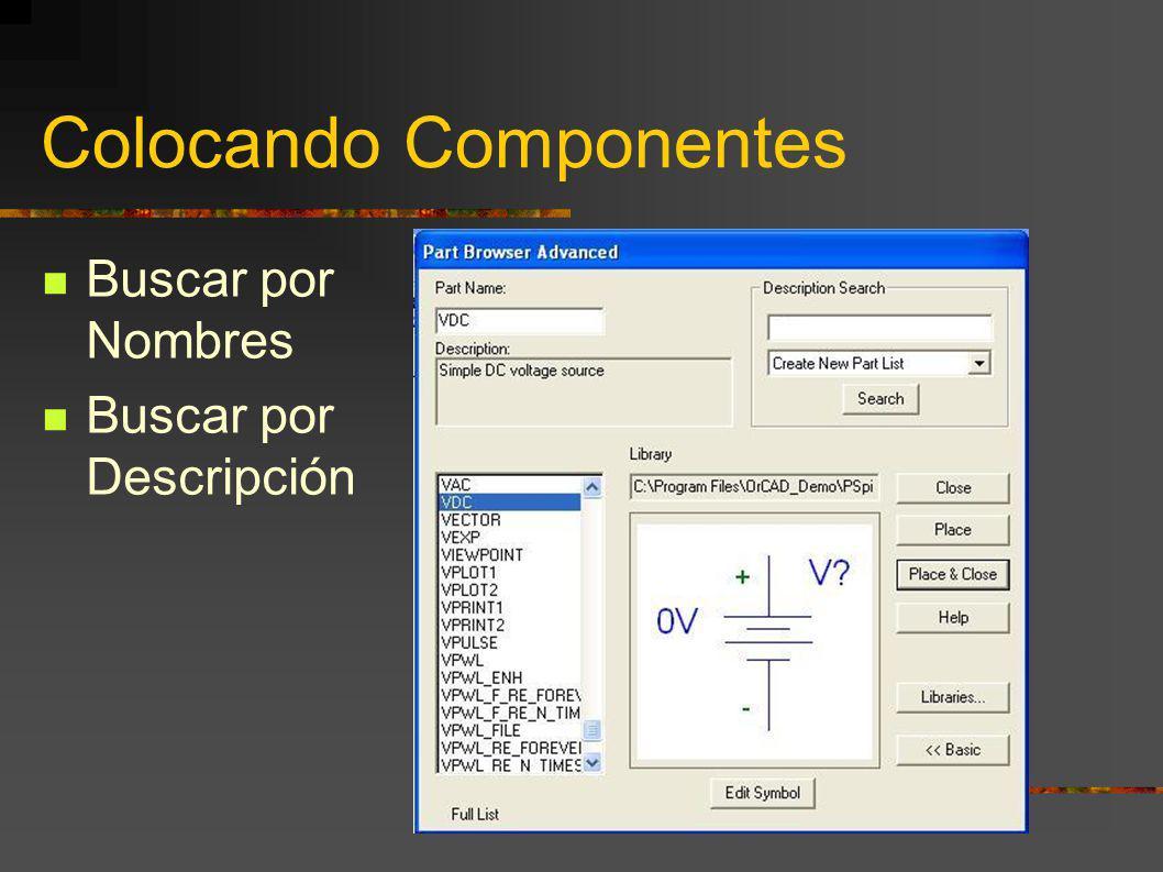 Colocando Componentes Para el Laboratorio de Redes 1 VDC (Fuente de Tensión constante) IDC (Fuente de Corriente Constante) R (Resistencia) GND_EARTH LM741