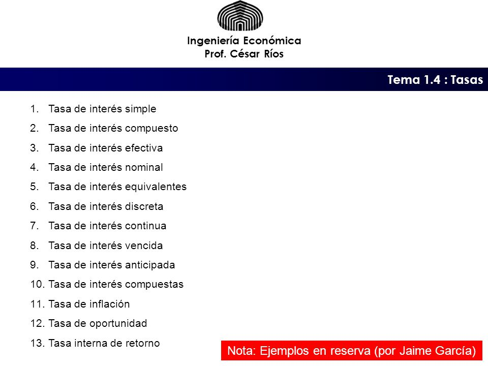 Tema 1.4 : Tasas Ingeniería Económica Prof.