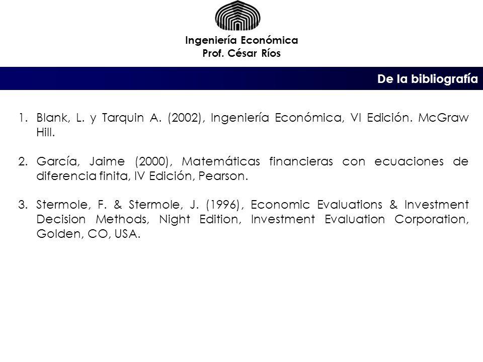 De las referencias bibliográficas Ingeniería Económica Prof.