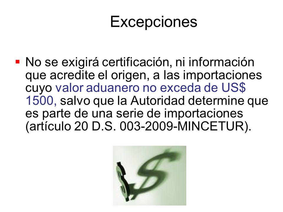 Solicitud de Trato Preferencial Certificación de origen emitida por el importador, exportador o productor (artículo 19 del DS 003-2009-MINCETUR). Cono