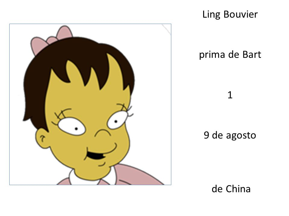 Ling Bouvier prima de Bart 1 9 de agosto de China