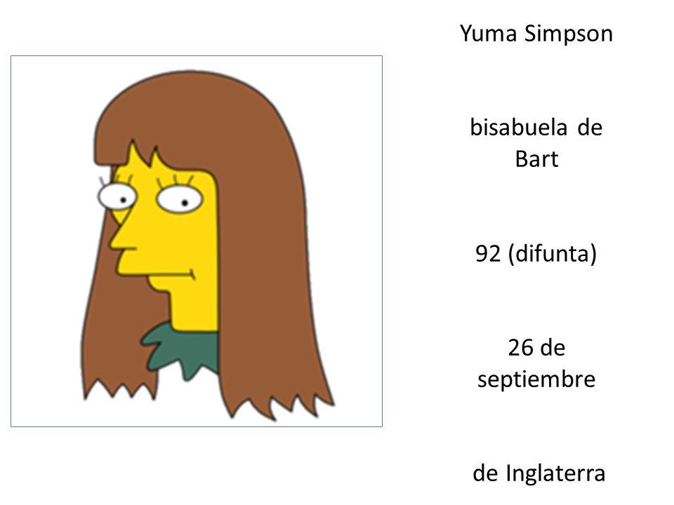 Yuma Simpson bisabuela de Bart 92 (difunta) 26 de septiembre de Inglaterra