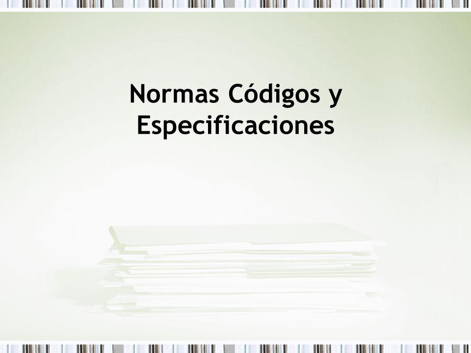 Normas Códigos y Especificaciones
