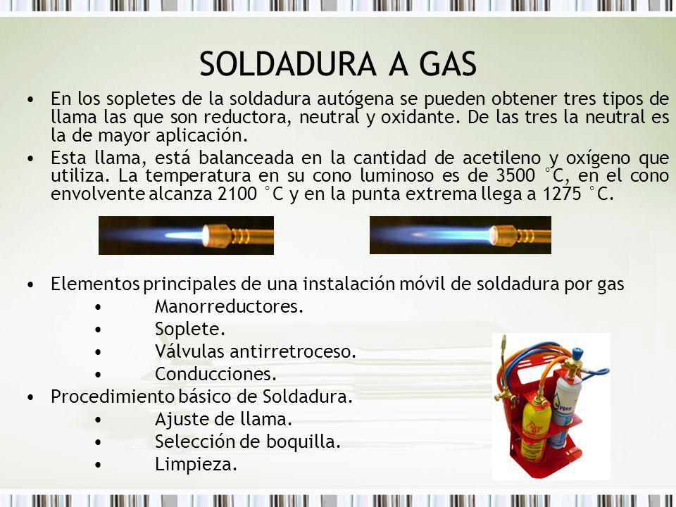 SOLDADURA A GAS En los sopletes de la soldadura autógena se pueden obtener tres tipos de llama las que son reductora, neutral y oxidante. De las tres