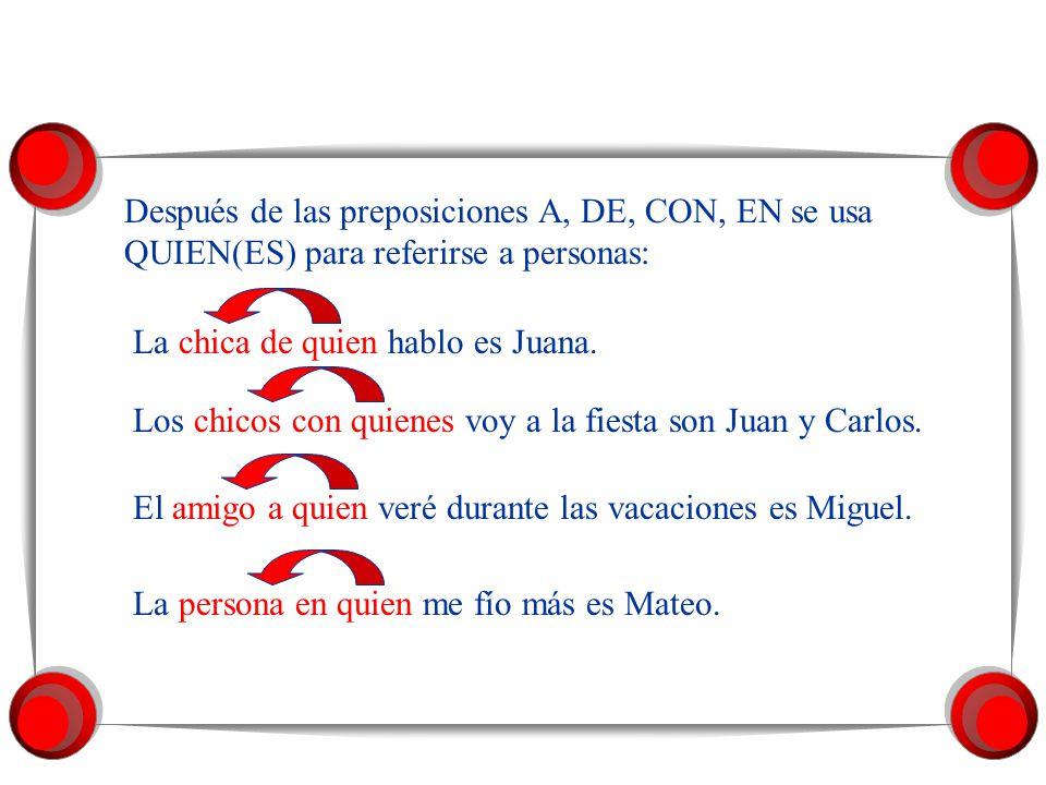 Después de las preposiciones A, DE, CON, EN se usa QUE para referirse a cosas: El libro de que hablo es >. La pluma con que escribí la carta está en l