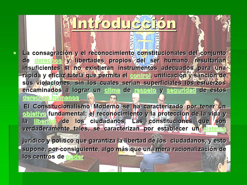 Introducción La consagración y el reconocimiento constitucionales del conjunto de derechos y libertades propios del ser humano, resultarían insuficien