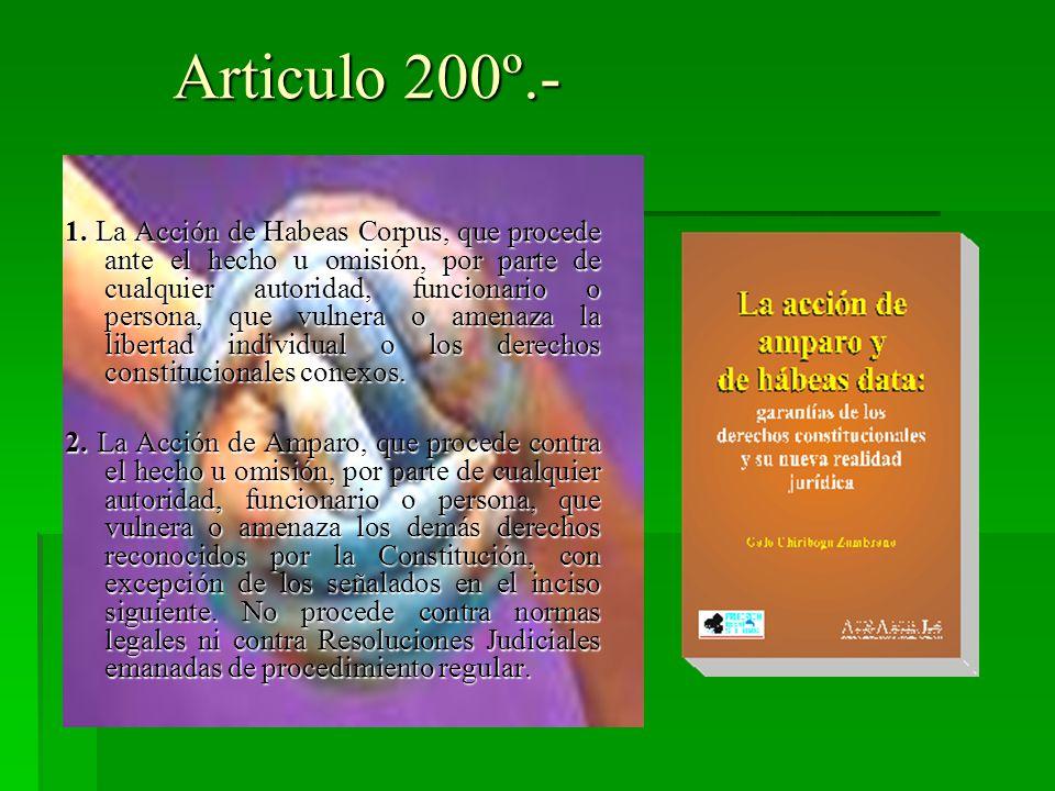 Articulo 200º.- 1.