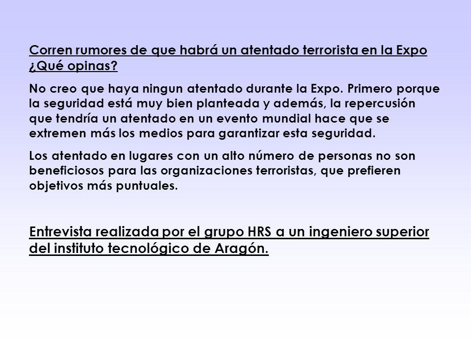 Corren rumores de que habrá un atentado terrorista en la Expo ¿Qué opinas.