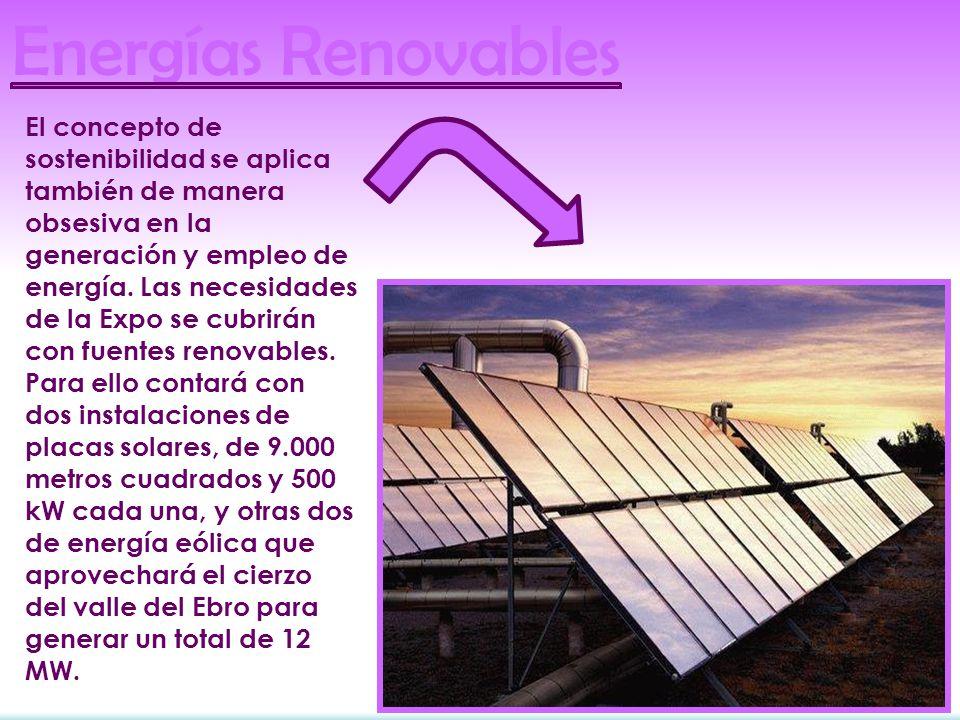 El concepto de sostenibilidad se aplica también de manera obsesiva en la generación y empleo de energía.