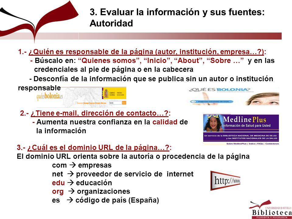 3.- ¿Cuál es el dominio URL de la página…?: El dominio URL orienta sobre la autoría o procedencia de la página com empresas net proveedor de servicio