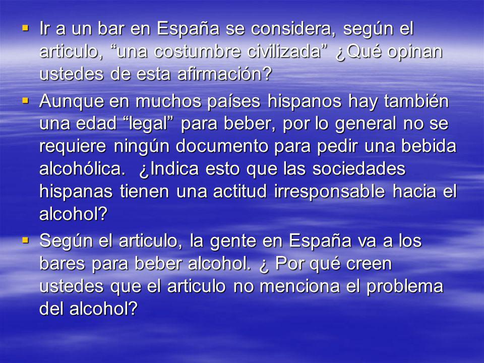 Debate: Se debe cambiar la edad legal para beber el alcohol en los Estados Unidos, como ha ocurrido en muchos otros países del mundo.