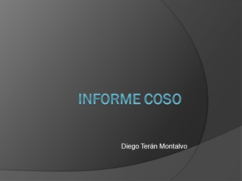 Informe COSO COSO (Committee of Sponsoring Organizations of the Treadway Commission) consiste en un comité conformado creado en Estados Unidos el año 1985, donde participan auditores internos, contadores, administradores