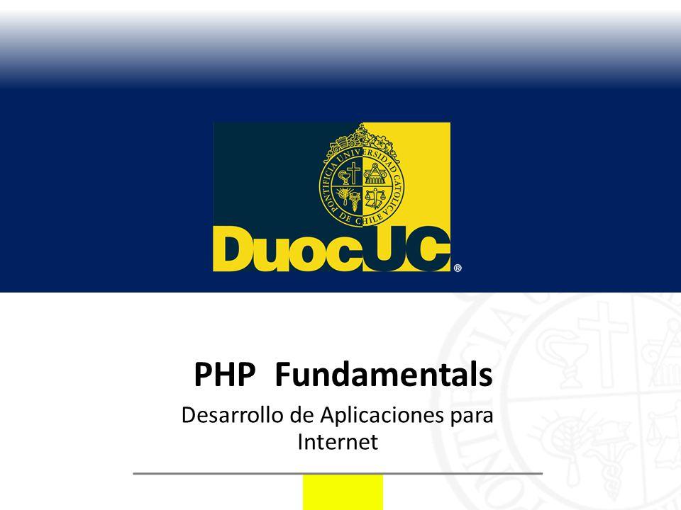 PHP Fundamentals Desarrollo de Aplicaciones para Internet