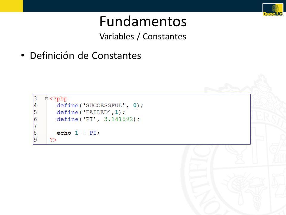 Fundamentos Variables / Constantes Definición de Constantes