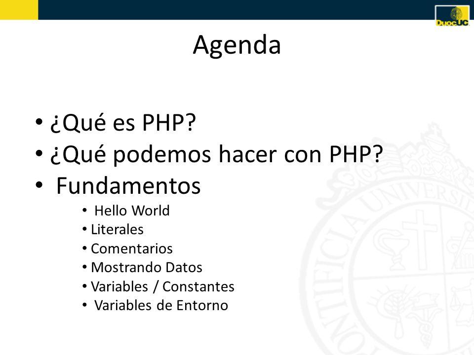 Agenda ¿Qué es PHP.¿Qué podemos hacer con PHP.
