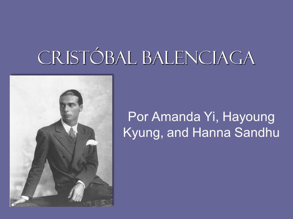 Cristóbal Balenciaga Por Amanda Yi, Hayoung Kyung, and Hanna Sandhu
