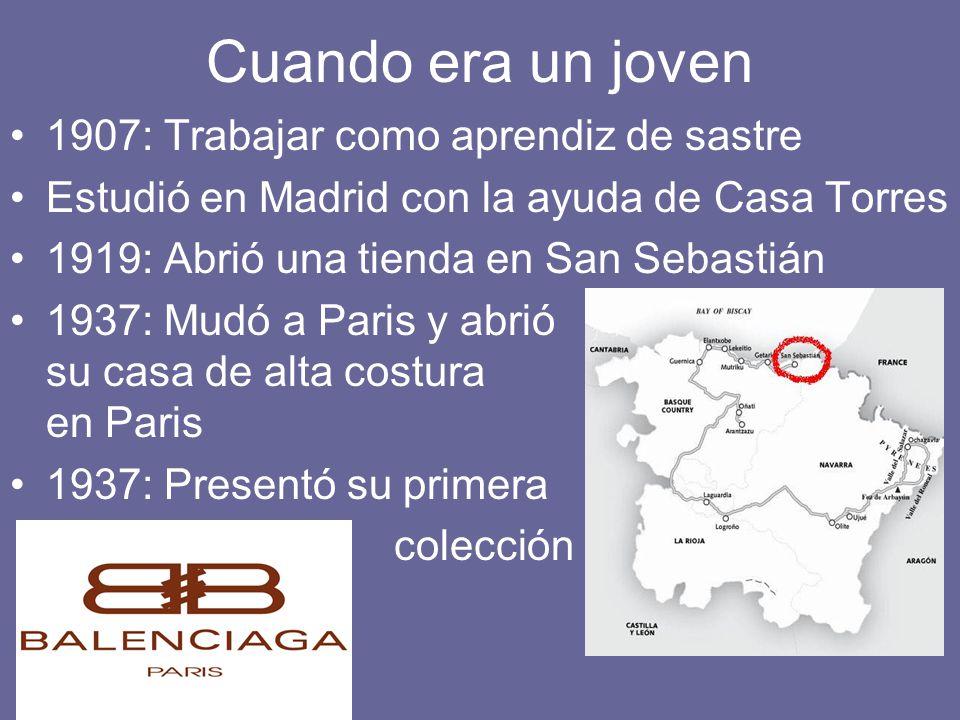 Cuando era un joven 1907: Trabajar como aprendiz de sastre Estudió en Madrid con la ayuda de Casa Torres 1919: Abrió una tienda en San Sebastián 1937: