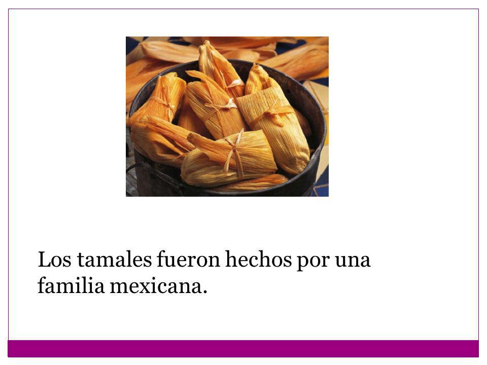 Los tamales fueron hechos por una familia mexicana.