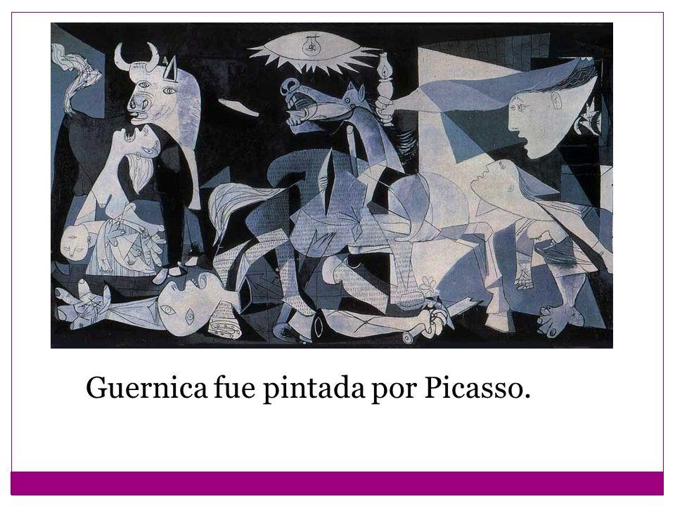 Guernica fue pintada por Picasso.