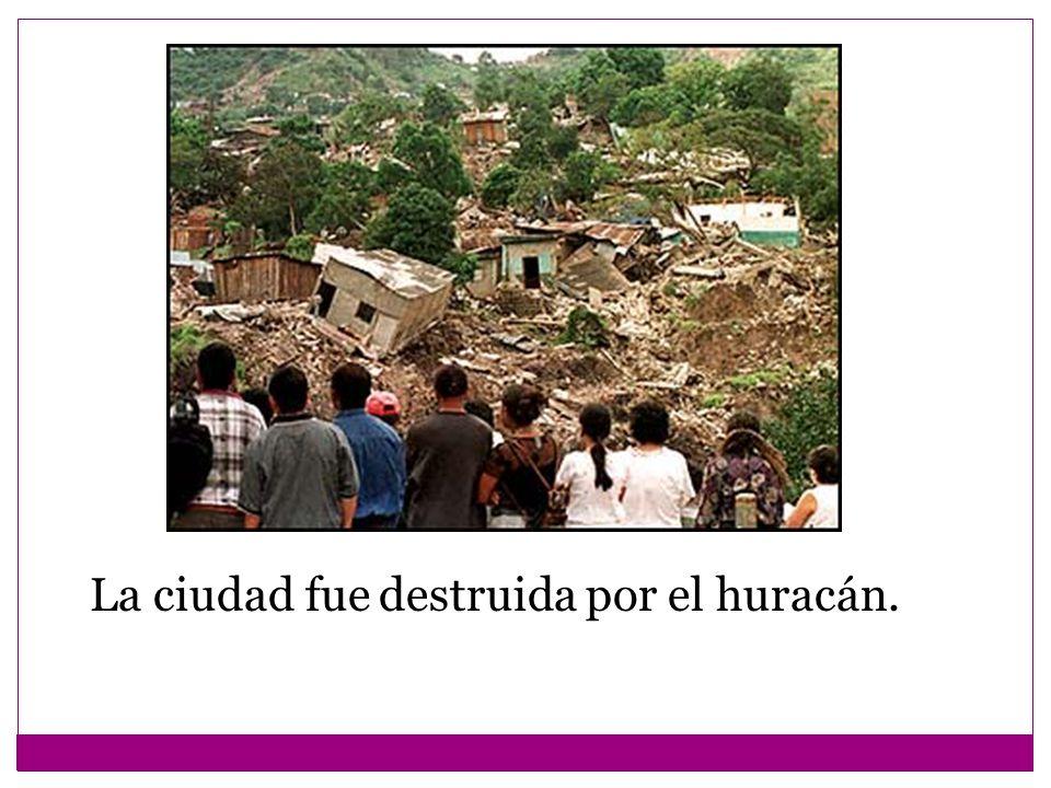 La ciudad fue destruida por el huracán.