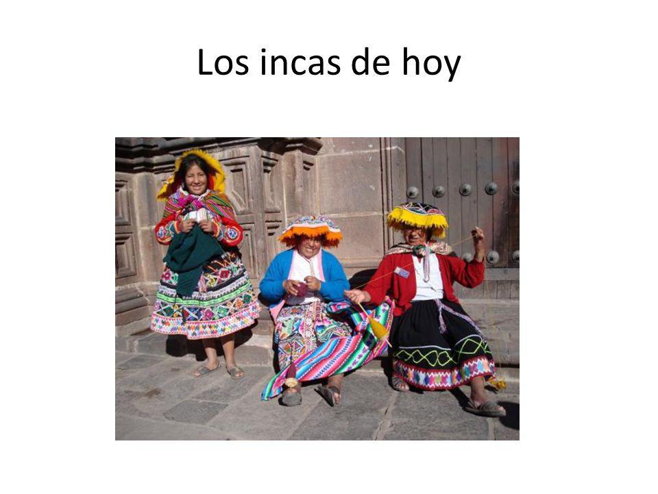 Los incas de hoy