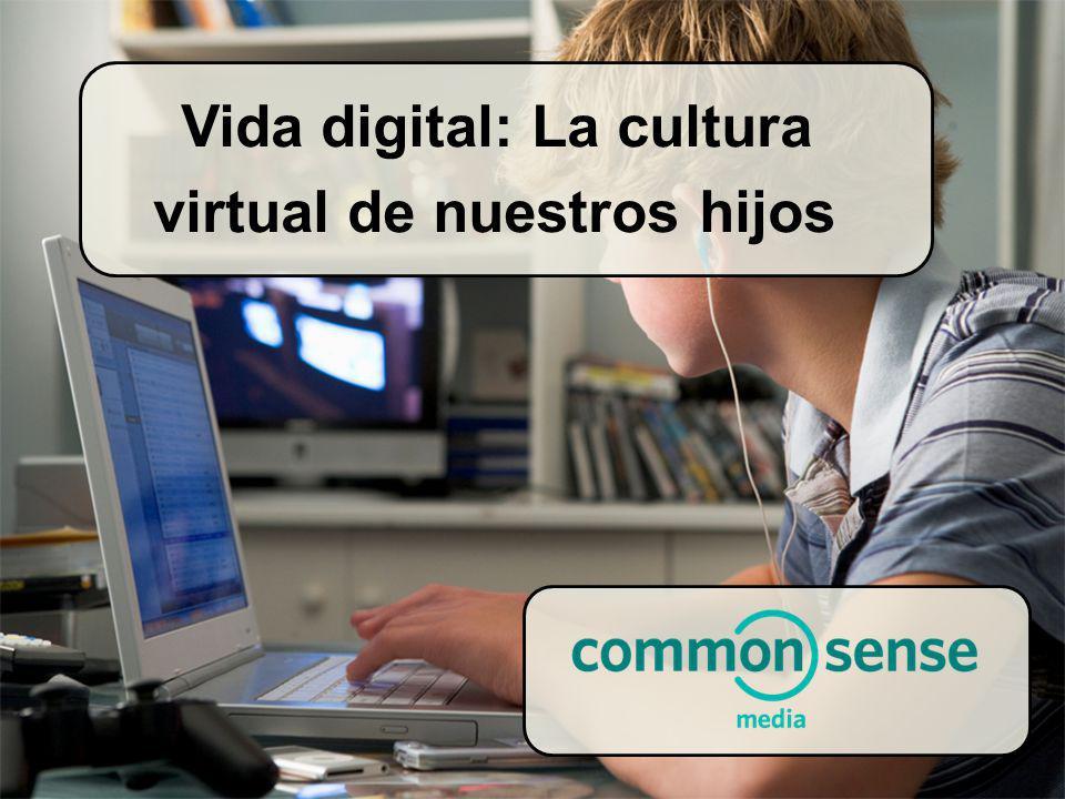 Vida digital: La cultura virtual de nuestros hijos