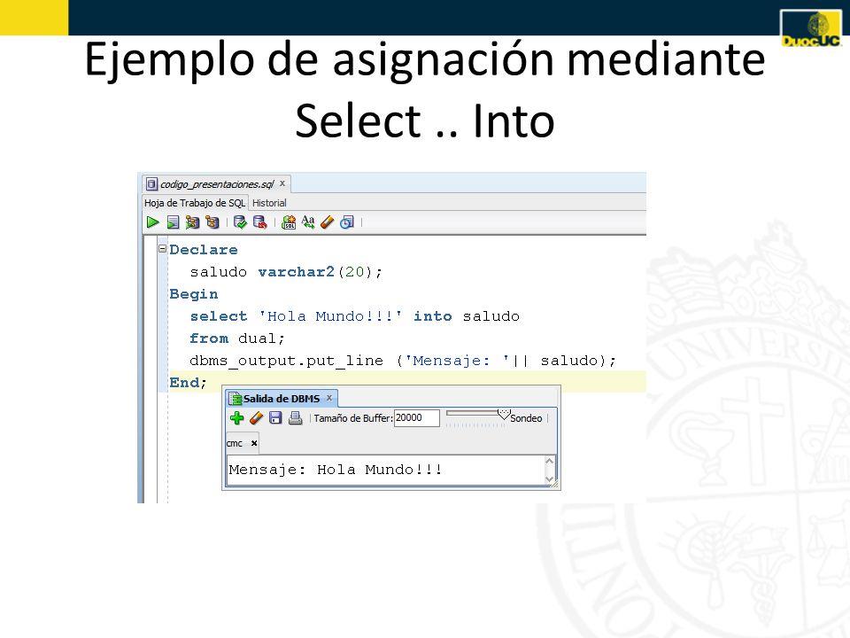 Ejemplo de asignación mediante Select.. Into
