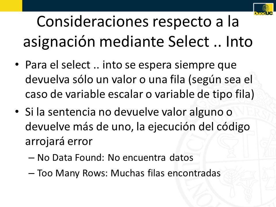 Consideraciones respecto a la asignación mediante Select..