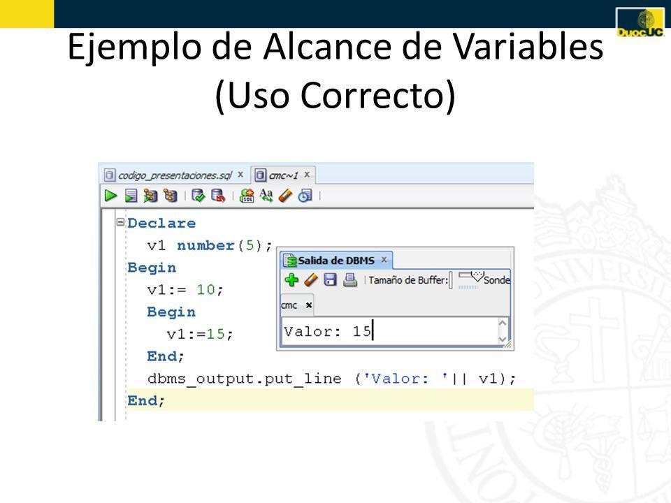 Ejemplo de Alcance de Variables (Uso Correcto)