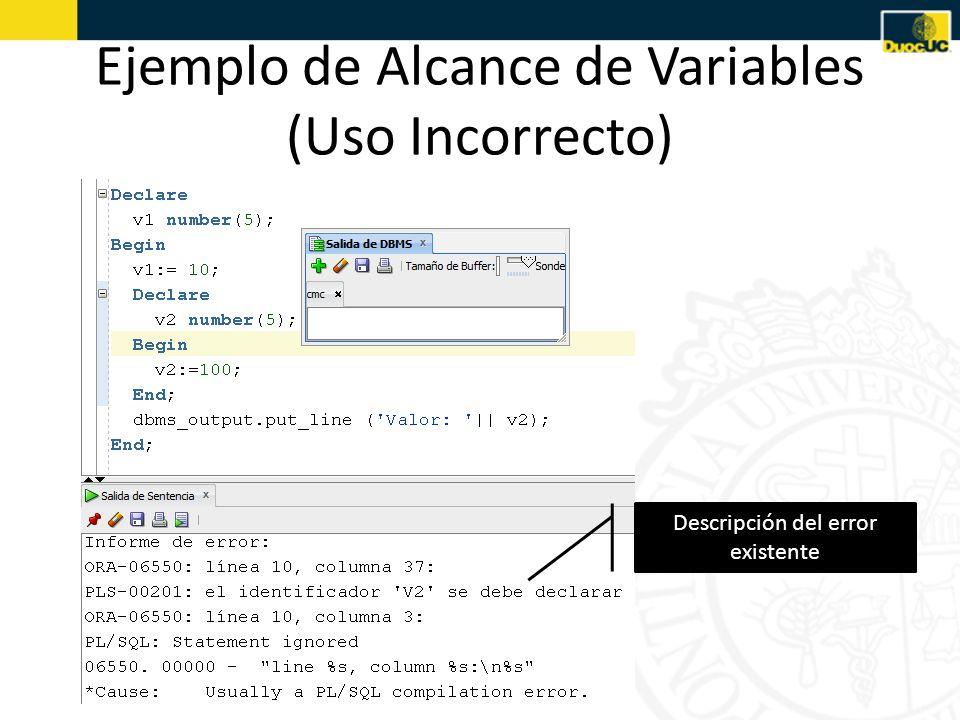 Ejemplo de Alcance de Variables (Uso Incorrecto) Descripción del error existente