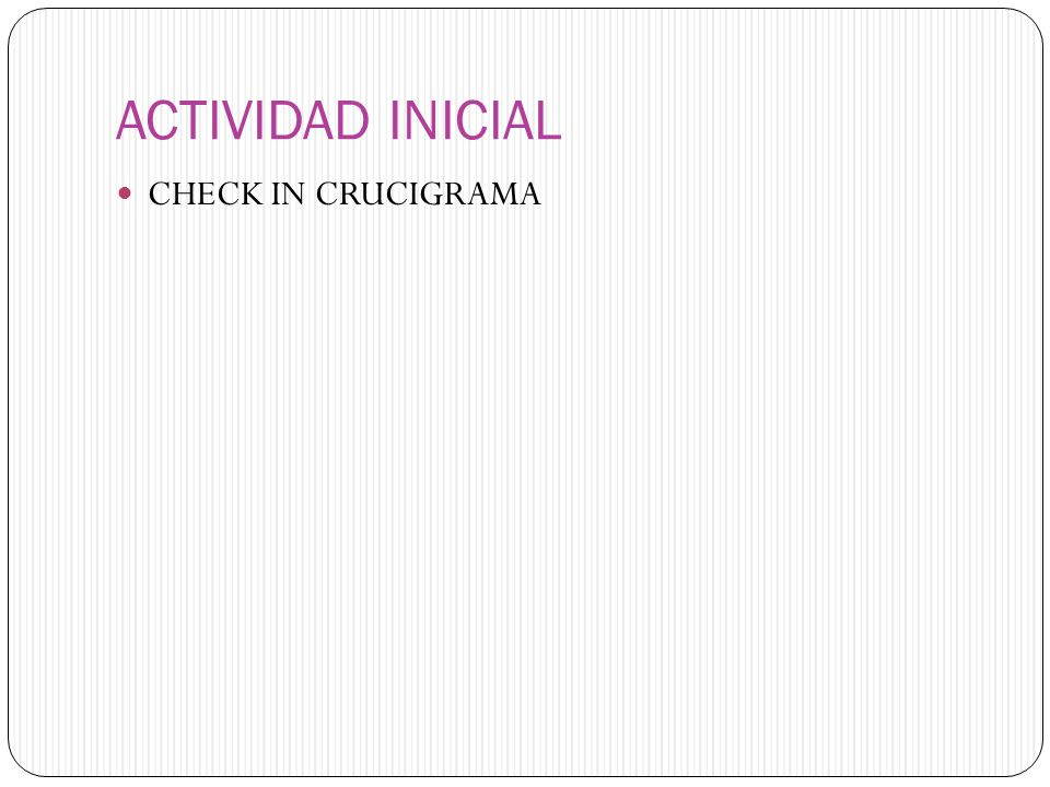 ACTIVIDAD INICIAL CHECK IN CRUCIGRAMA