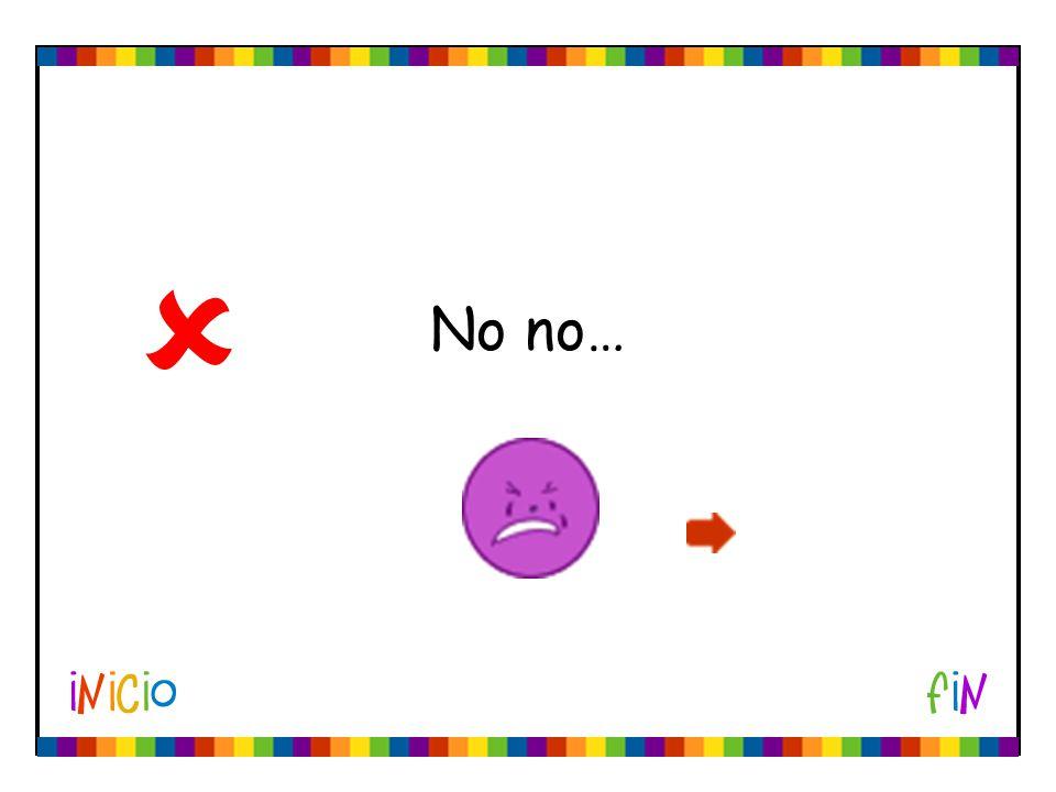 No no…