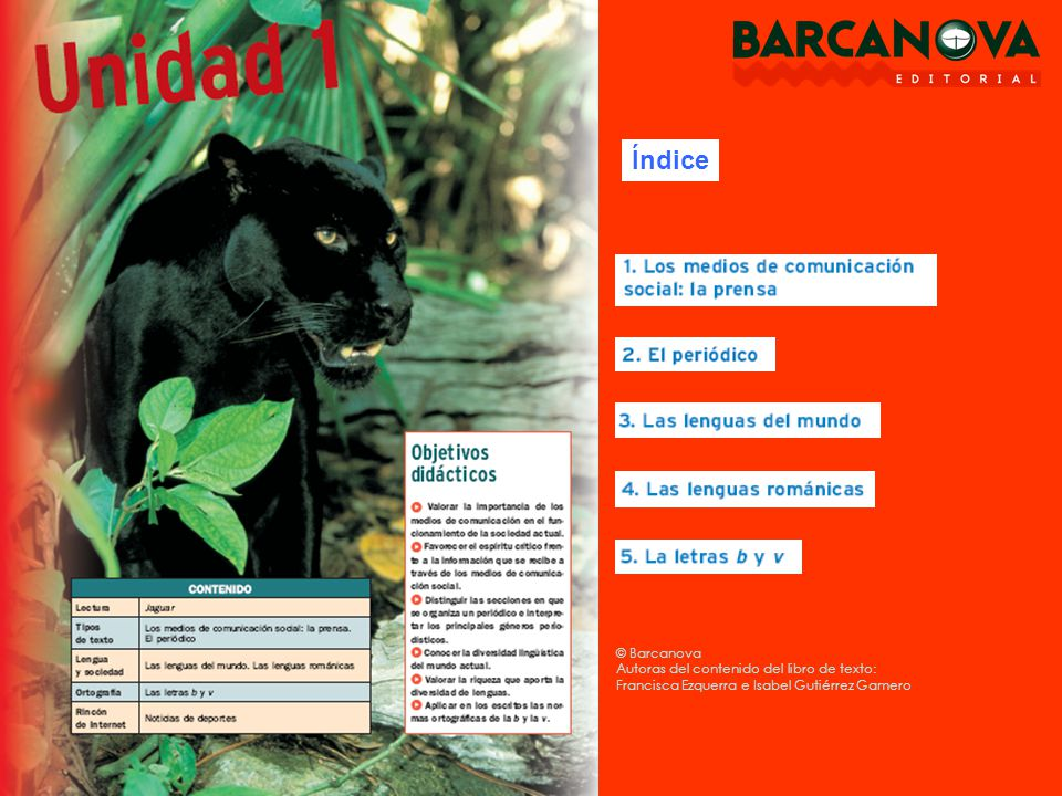 Índice © Barcanova Autoras del contenido del libro de texto: Francisca Ezquerra e Isabel Gutiérrez Gamero