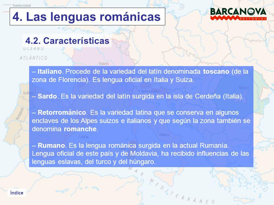 Índice 4.Las lenguas románicas Índice – Italiano.