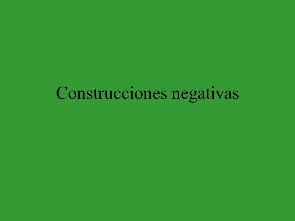What is the rule for negative structures, based on the following sentences.