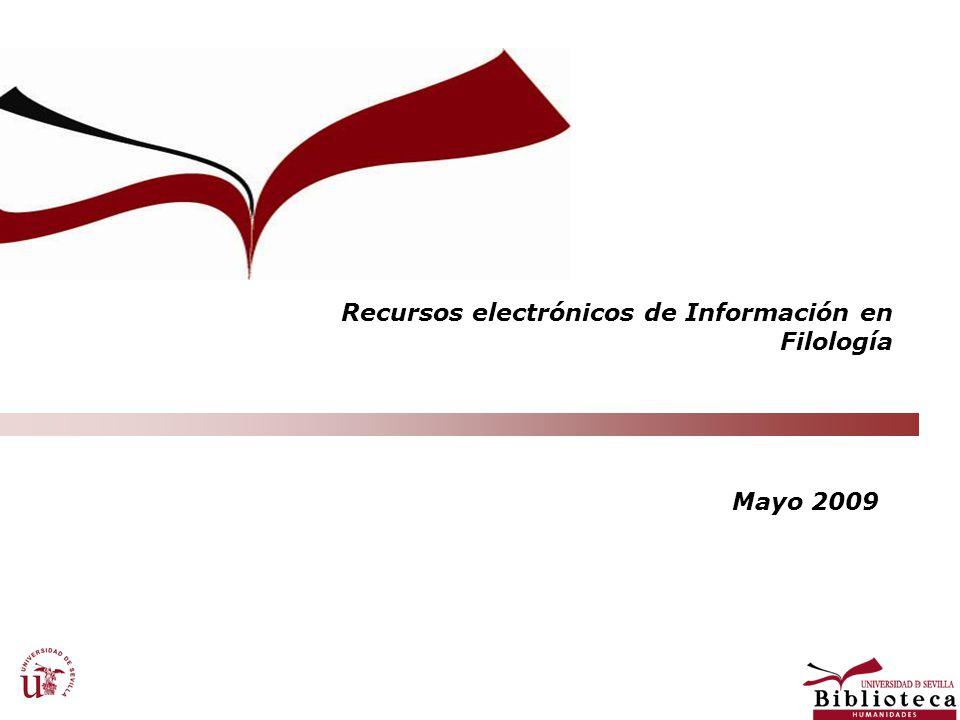 Recursos electrónicos de Información en Filología Mayo 2009