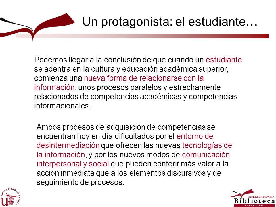 Podemos llegar a la conclusión de que cuando un estudiante se adentra en la cultura y educación académica superior, comienza una nueva forma de relacionarse con la información, unos procesos paralelos y estrechamente relacionados de competencias académicas y competencias informacionales.