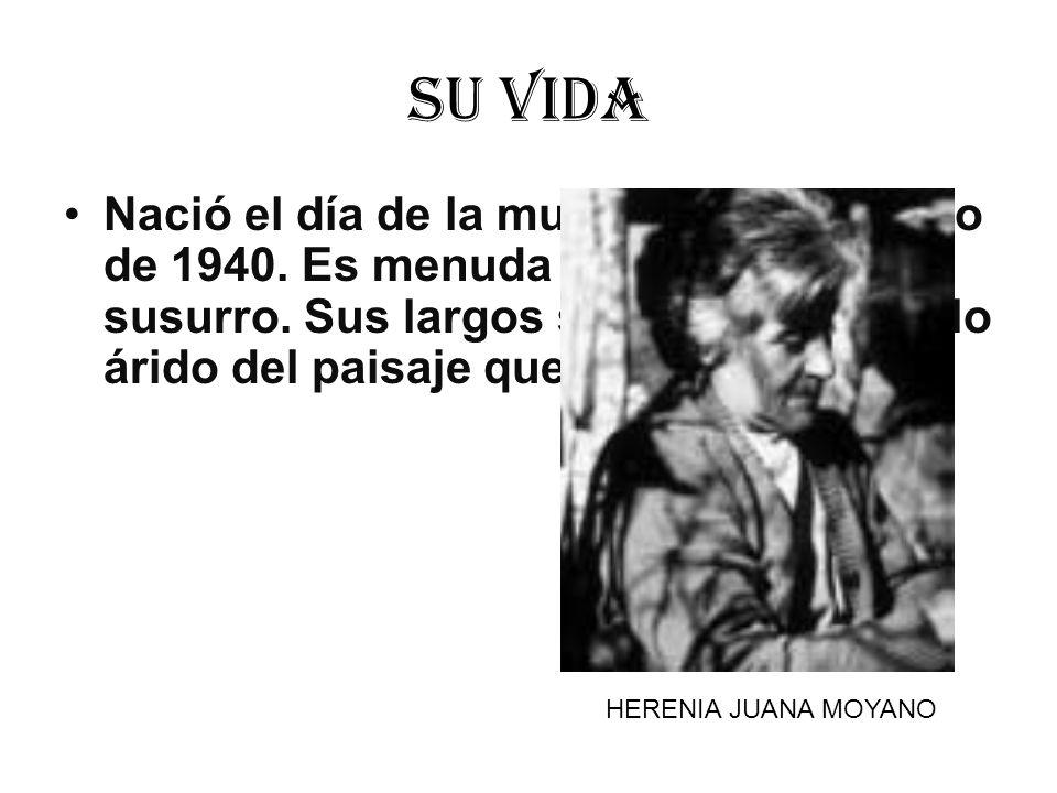 Su vida Nació el día de la mujer: un 8 de marzo de 1940. Es menuda y habla en susurro. Sus largos silencios reflejan lo árido del paisaje que la rodea