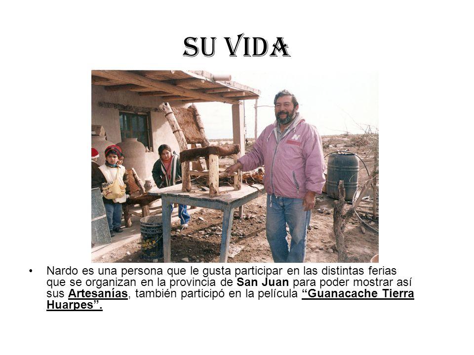 Su vida Nardo es una persona que le gusta participar en las distintas ferias que se organizan en la provincia de San Juan para poder mostrar así sus A