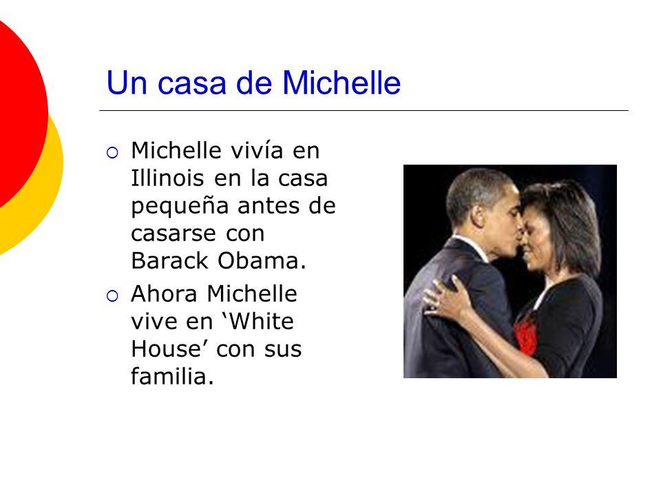 Un casa de Michelle Michelle vivía en Illinois en la casa pequeña antes de casarse con Barack Obama. Ahora Michelle vive en White House con sus famili