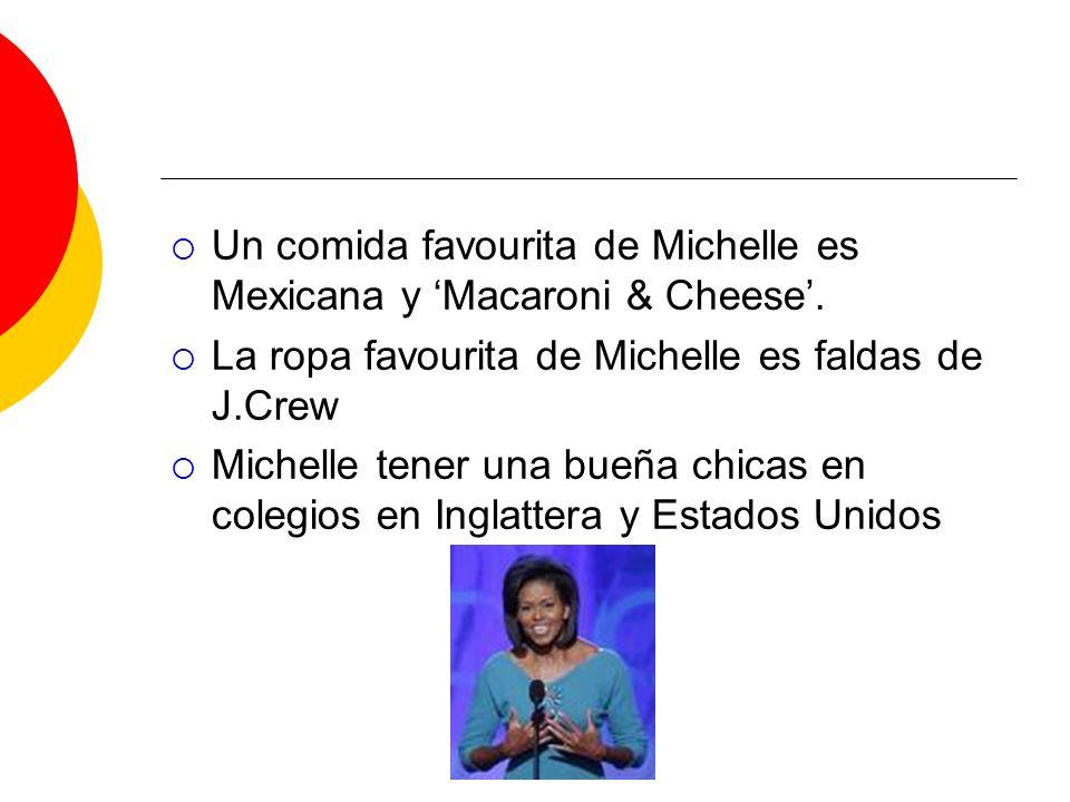 Un comida favourita de Michelle es Mexicana y Macaroni & Cheese. La ropa favourita de Michelle es faldas de J.Crew Michelle tener una bueña chicas en