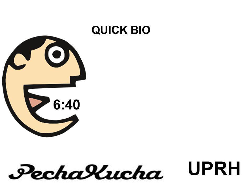 QUICK BIO UPRH 6:40