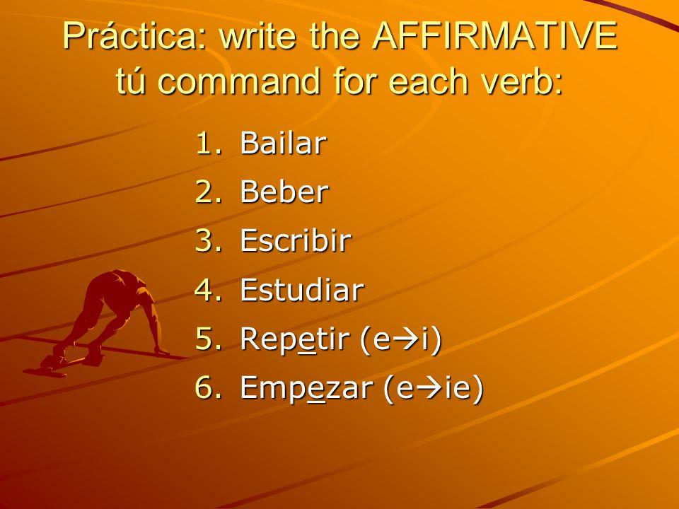 Irregular Affirmative Tú commands These verbs have irregular affirmative tú commands: HacerHazDo!/Make.