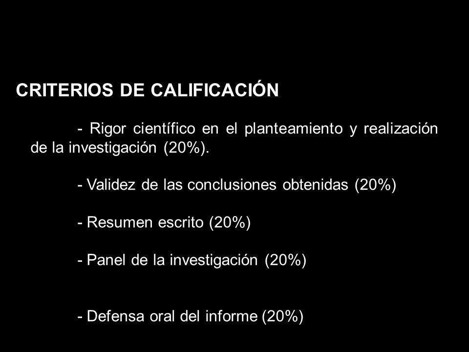 - Rigor científico en el planteamiento y realización de la investigación (20%). - Validez de las conclusiones obtenidas (20%) - Resumen escrito (20%)