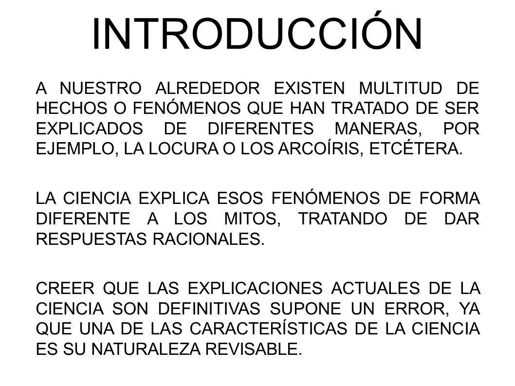 EXPERIMENTACIÓN Y PREDICCIÓN AUNQUE LAS INVESTIGACIONES SUELEN SER MUY ESPECÍFICAS, EL CONOCIMIENTO DE LA REALIDAD IMPLICA LA LABOR DE MULTITUD DE DISCIPLINAS CIENTÍFICAS: INTERSDICIPLINARIEDAD.