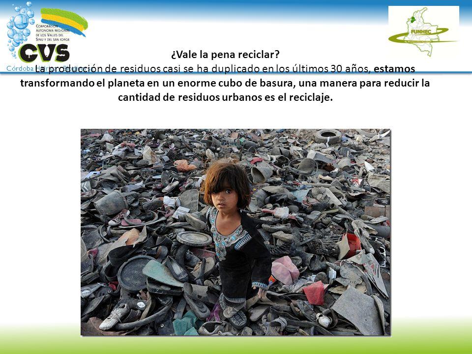 ¿Vale la pena reciclar? La producción de residuos casi se ha duplicado en los últimos 30 años, estamos transformando el planeta en un enorme cubo de b