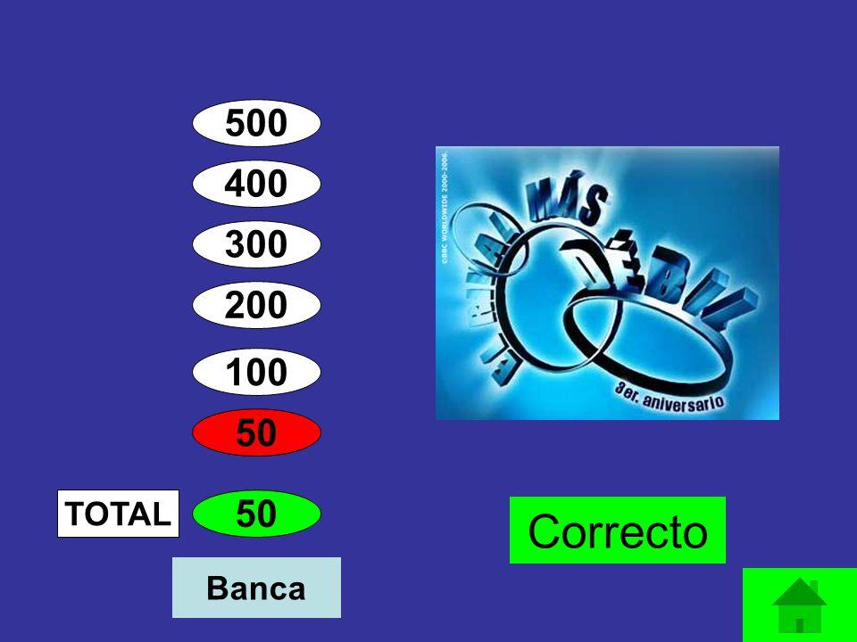 400 300 200 100 50 TOTAL Correcto