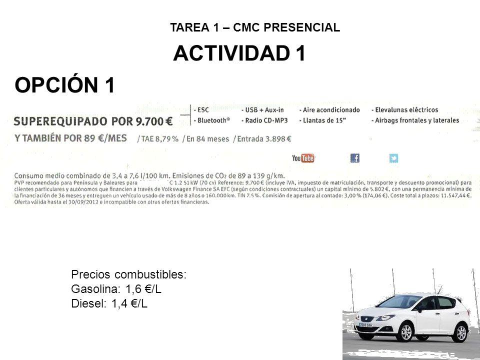 TAREA 1 – CMC PRESENCIAL OPCIÓN 2 ACTIVIDAD 1