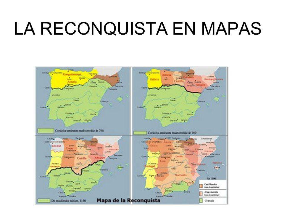 LA RECONQUISTA EN MAPAS